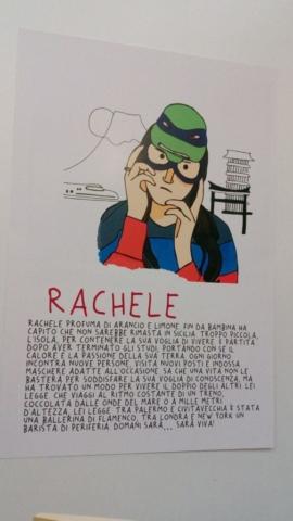 Rachele è in parte una mia creazione. Mio il nome, mie le parole, ma con i disegni di Luca è tutto più facile…